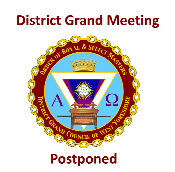 Postponement of the District Grand Meeting