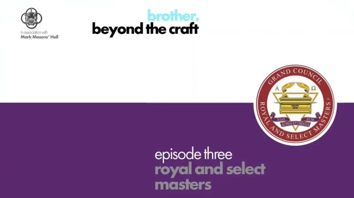 Brother Beyond the Craft Podcast. Royal and Select Masters